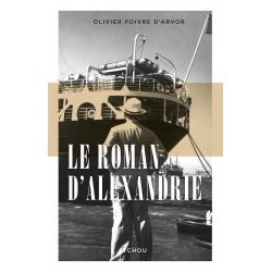 Alexandrie Bazar - Le roman d'une ville