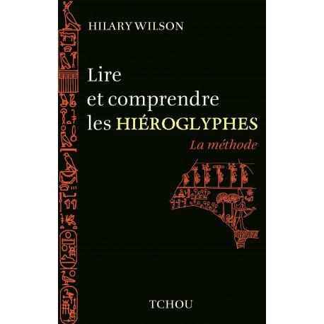 Lire et comprendre les hiéroglyphes